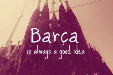 Barça is always a good idea.