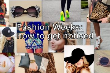 Fashion Weeks: how to get noticed