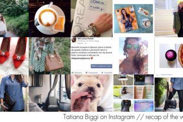 Tatiana Biggi on Instagram // recap of the week #2