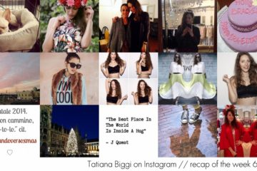 Tatiana Biggi Instagram // recap of the week 6